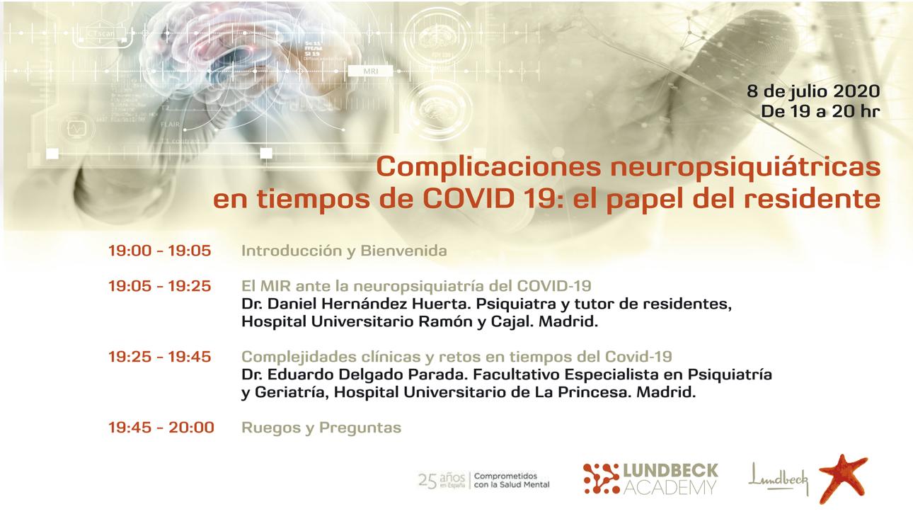 Complicaciones neuropsiquiátricas en tiempos de COVID 19: el papel del residente