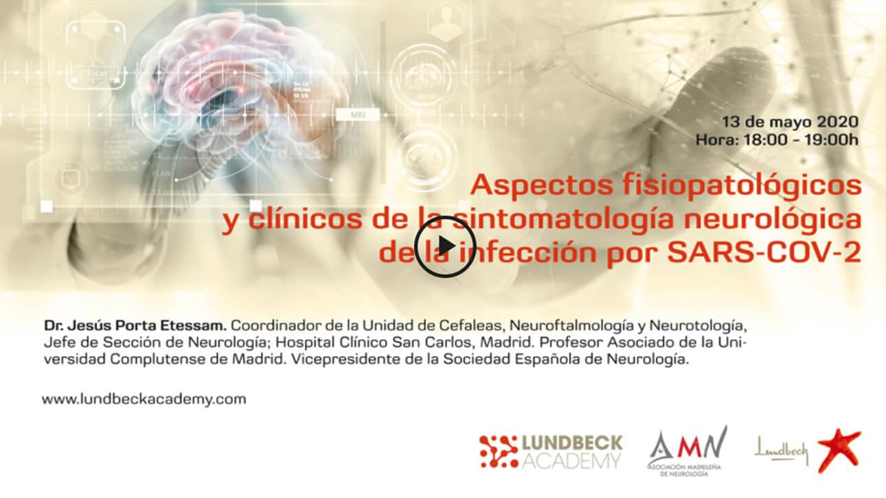 Aspectos fisiopatológicos y clínicos de la sintomatología neurológca de la infección por Sars-Cov-2