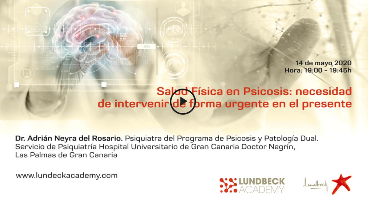 Salud física en psicosis: necesidad de intervenir de forma urgente en el presente