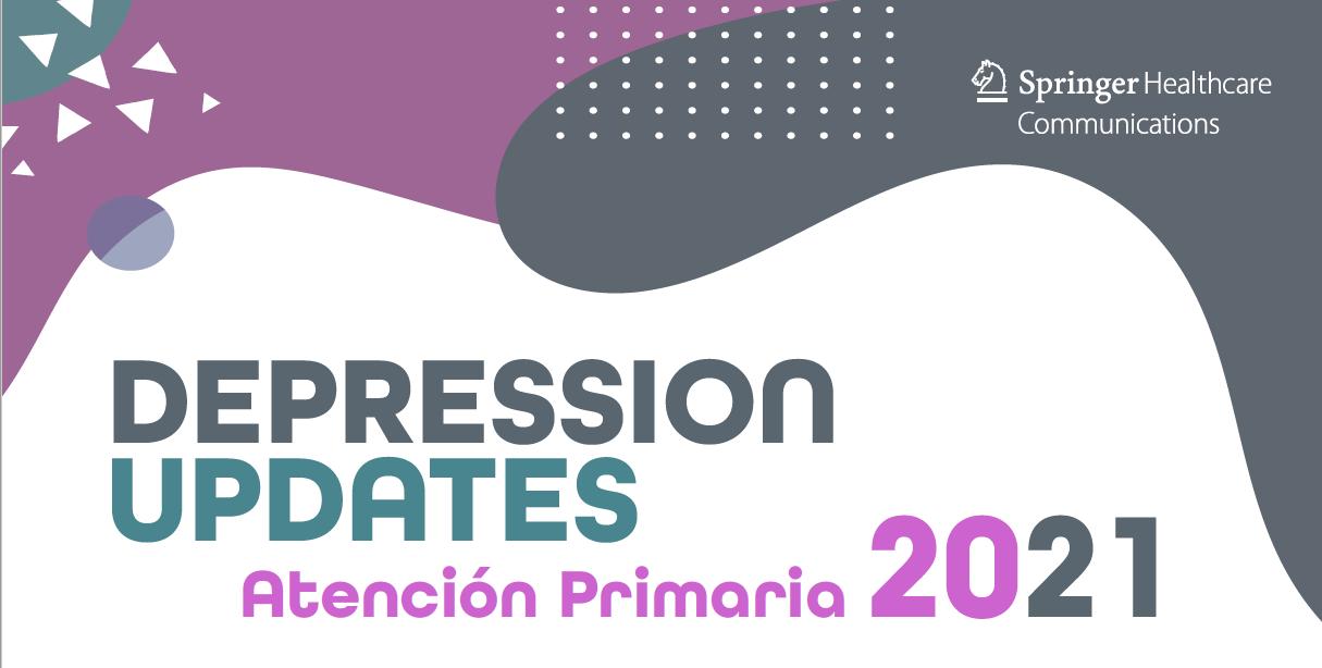 Depression Updates Atención Primaria 2021